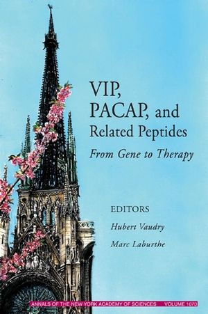 VIP, PACAP, and Related Peptides: From Gene to Therapy, Volume 1070 (1573315508) cover image