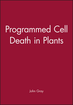 Programmed Cell Death in Plants
