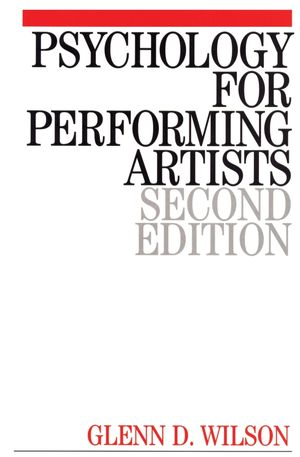 Psychology for Performing Artists: Butterflies and Bouquets, 2nd Edition