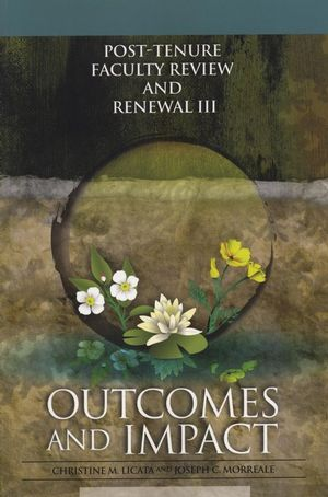 Post-Tenure Faculty Review and Renewal III: Outcomes and Impact (1882982908) cover image