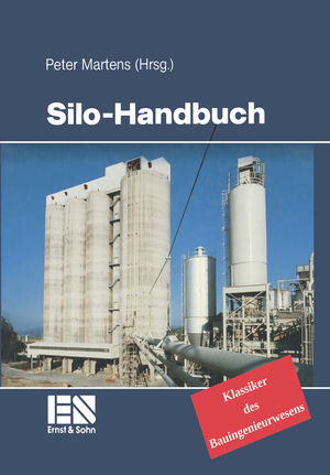 Silo-Handbuch: Klassiker im Bauwesen