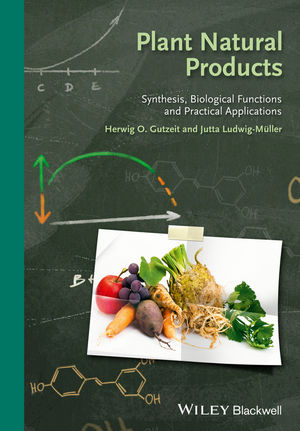 Plant Natural Products: Synthesis, Biological Functions and Practical Applications (3527332308) cover image