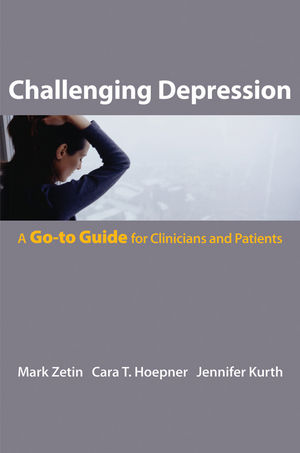 Challenging Depression: A Go-to Guide for Clinicians and Patients