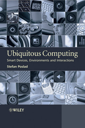 Ubiquitous Computing: Smart Devices, Environments and Interactions (0470035609) cover image