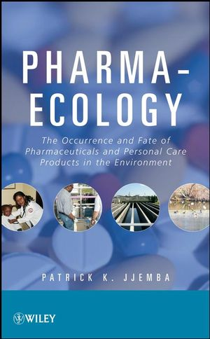 Pharma-Ecology: The Occurrence and Fate of Pharmaceuticals and Personal Care Products in the Environment (0470046309) cover image
