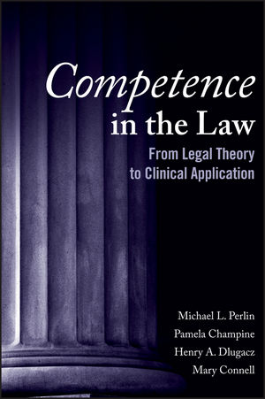 Competence in the Law: From Legal Theory to Clinical Application (0470267909) cover image