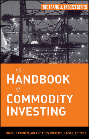 The Handbook of Commodity Investing  (0470293209) cover image