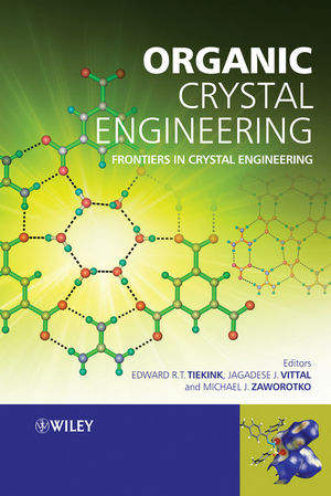 Organic Crystal Engineering: Frontiers in Crystal Engineering (0470319909) cover image