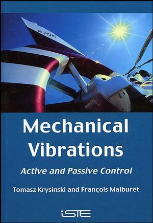 Mechanical Vibrations: Active and Passive Control (0470394609) cover image
