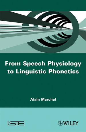 From Speech Physiology to Linguistic Phonetics (0470610409) cover image