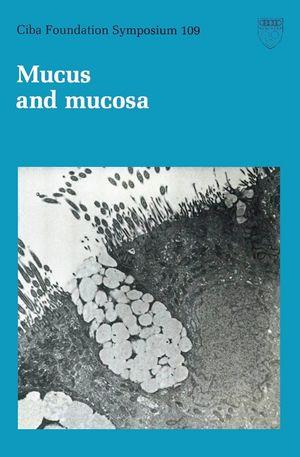 Mucus and Mucosa