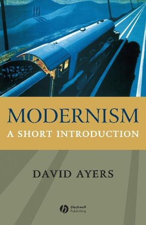 Modernism: A Short Introduction (0470777109) cover image