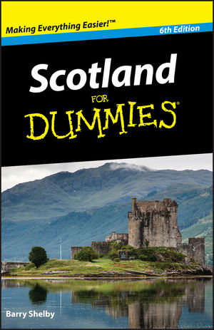 Scotland For Dummies, 6th Edition