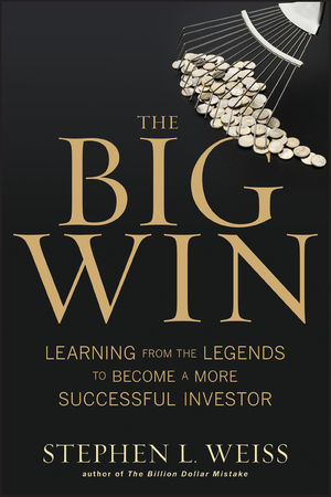The Big Win: Learning from the Legends to Become a More Successful Investor (0470916109) cover image