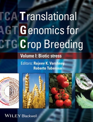 Translational Genomics for Crop Breeding: Biotic Stress, Volume 1
