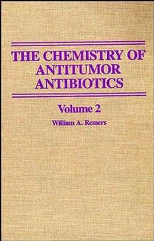 The Chemistry of Antitumor Antibiotics, Volume 2