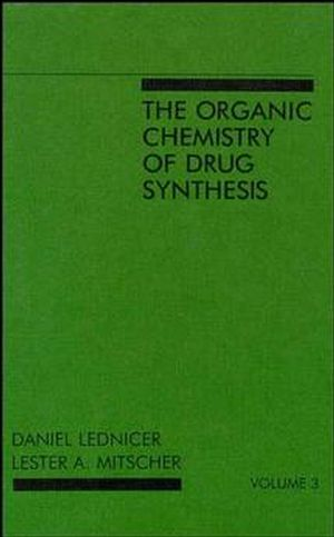 The Organic <span class='search-highlight'>Chemistry</span> of Drug Synthesis, Volume 3