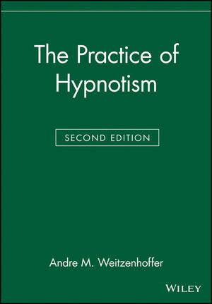 The Practice of Hypnotism, 2nd Edition
