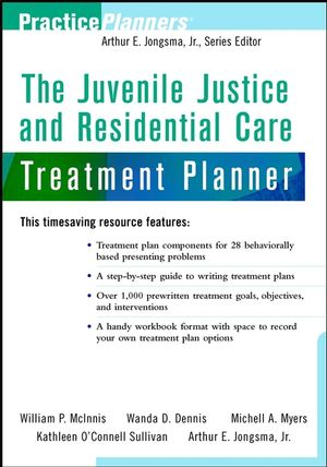 The Juvenile Justice and Residential Care Treatment Planner