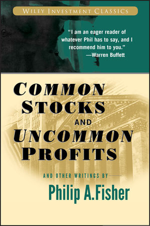 Common Stocks and Uncommon Profits and Other Writings (0471445509) cover image