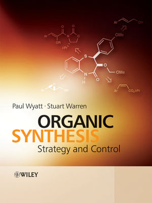 Organic Synthesis: Strategy and Control
