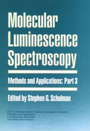 Molecular Luminescence Spectroscopy, Part 3: Methods and Applications (0471515809) cover image