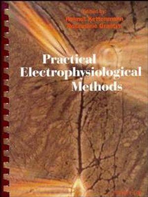 Practical Electrophysiological Methods: A Guide for In Vitro Studies in Vertebrate Neurobiology
