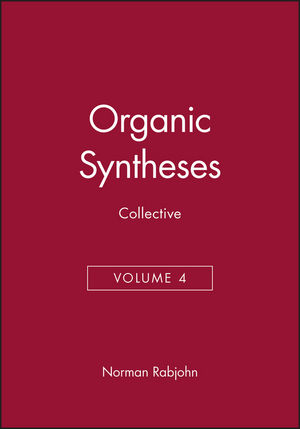 Organic Syntheses, Collective Volume 4 (0471704709) cover image