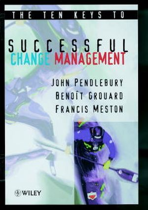 The Ten Keys to Successful Change Management