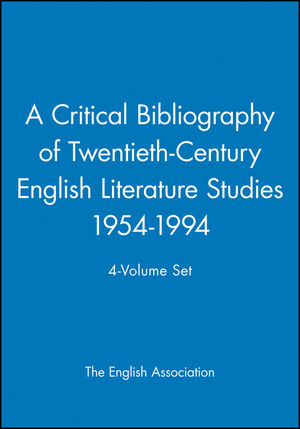 A Critical Bibliography of Twentieth-Century English Literature Studies 1954-1994, 4-Volume Set