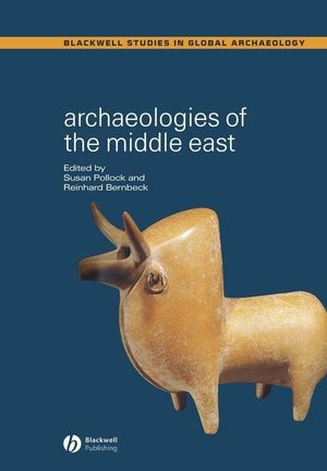 Archaeologies of the Middle East: Critical Perspectives (0631230009) cover image