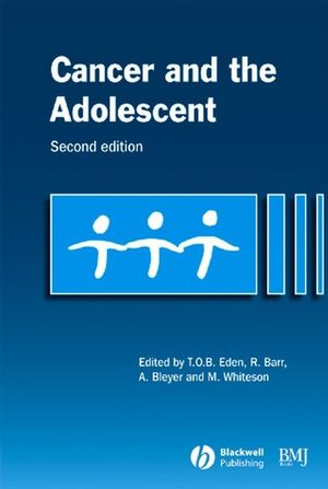 Cancer and the Adolescent, 2nd Edition (0727918109) cover image