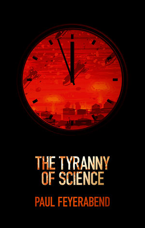 The Tyranny of Science (0745651909) cover image