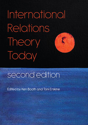 International Relations Theory Today, 2nd Edition