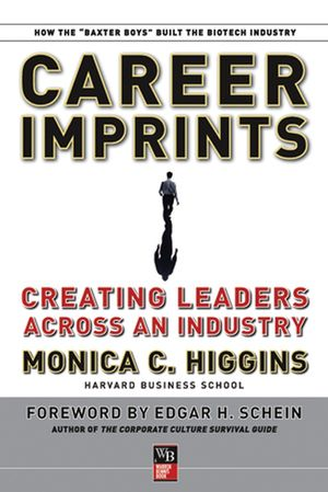 Career Imprints: Creating Leaders Across An Industry (0787979309) cover image