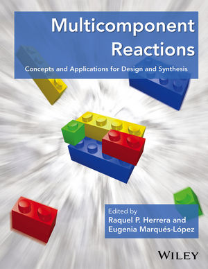 Multicomponent Reactions: Concepts and Applications for Design and Synthesis (1118016009) cover image