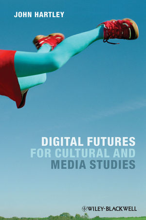 Digital Futures for Cultural and Media Studies (1118106709) cover image