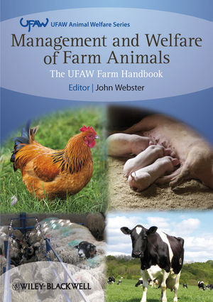 Management and Welfare of Farm Animals: The UFAW Farm Handbook, 5th Edition (1118279409) cover image