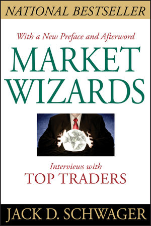 Market Wizards: Interviews With Top Traders (1118282809) cover image
