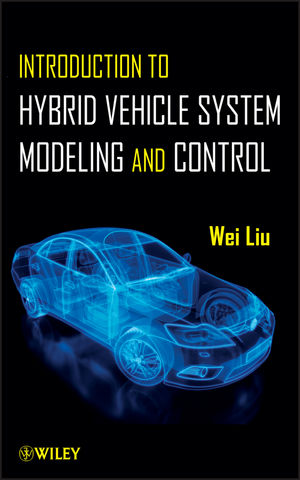 Introduction to Hybrid Vehicle System Modeling and Control (1118308409) cover image