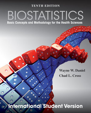 Biostatistics: Basic Concepts and Methodology for the Health Sciences, 10th Edition International Student Version