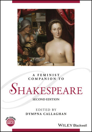 A Feminist Companion to Shakespeare, 2nd Edition (1118501209) cover image