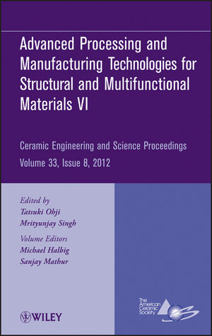 Advanced Processing and Manufacturing Technologiesfor Structural and Multifunctional Materials VI, Volume 33, Issue 8 (1118530209) cover image