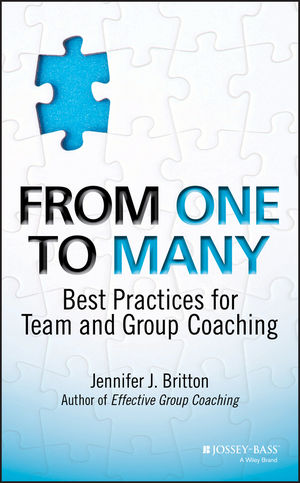 From One to Many: Best Practices for Team and Group Coaching (1118549309) cover image