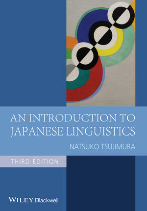 An Introduction to Japanese Linguistics, 3rd Edition (1118584309) cover image