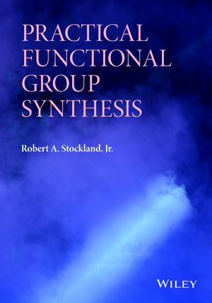 Practical Functional Group Synthesis (1118612809) cover image