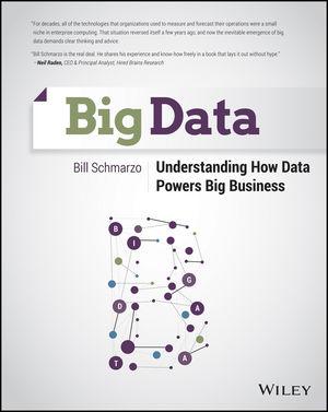Big Data: Understanding How Data Powers Big Business (1118740009) cover image