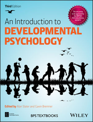 An Introduction to Developmental Psychology, 3rd Edition