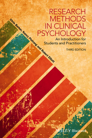 Research Methods in Clinical Psychology: An Introduction for Students and Practitioners, 3rd Edition