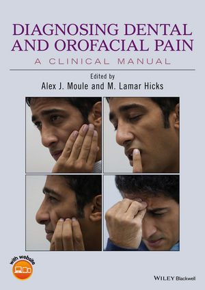 Diagnosing Dental and Orofacial Pain: A Clinical Manual (1118925009) cover image
